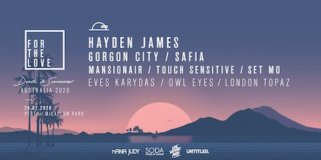 For The Love - Perth 2020 Ft. Hayden James tickets