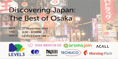 Discovering Japan: The Best of Osaka Startups! tickets