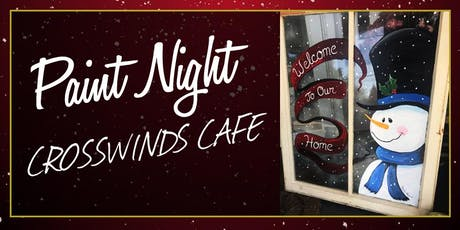 Crosswinds Cafe Paint Event on Old Windows tickets