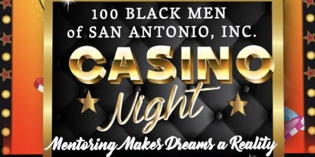 100 Black Men of San Antonio Inc. Casino Night tickets