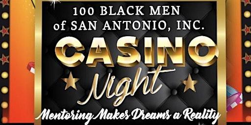 100 Black Men of San Antonio Inc. Casino Night