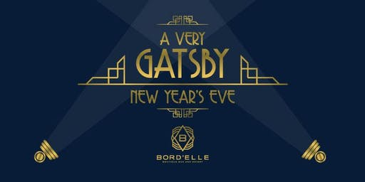 Bord'Elle Boutique Bar & Eatery  - A Very Gatsby New Year's Eve!