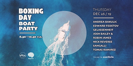 Dopamine & Welove Agency pres. Boxing Day Boat Party tickets