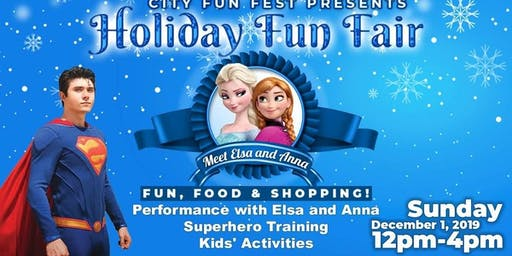 Holiday Fun Fair with Elsa, Anna and Superman