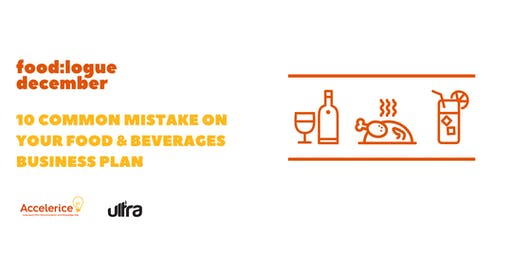 10 Common Mistakes on Your Food & Beverages Business Plan