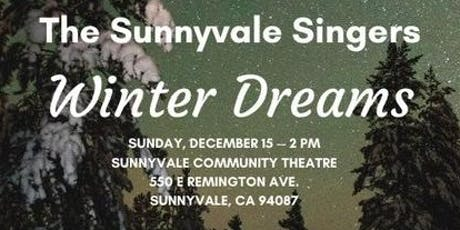 "Sunnyvale Singers ""Winter Dreams"" Concert tickets"