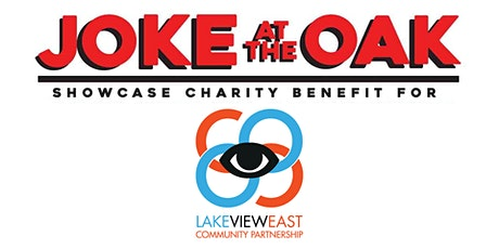 Joke at the Oak Stand Up Comedy Showcase to Benefit LVECP tickets