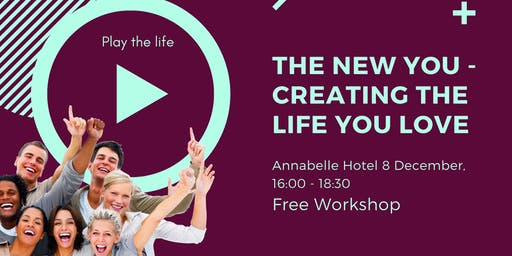 The New You - Creating The Life You Love