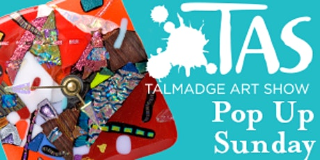 Talmadge Art Show Pop-Up tickets