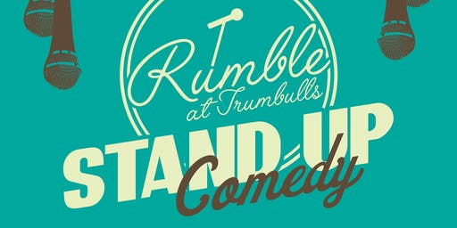 Rumble at Trumbull's Stand-Up Comedy