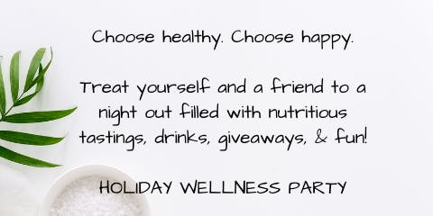 Holiday Wellness Party