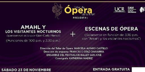 Amahl y los visitantes nocturnos + Escenas de Ópera