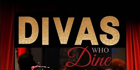 Divas who Dine presented by Glitz and Glam Pop Up Mixer tickets