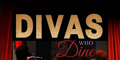 Divas who Dine presented by Glitz and Glam Pop Up Mixer