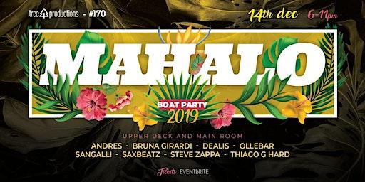 Mahalo  Boat Party 2019
