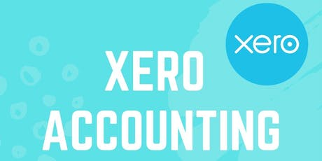 XERO - ACCOUNTING SOFTWARE TRAINING AND WORKSHOP tickets