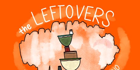 Leftovers: An Eclectic Blend of Artists for a Good tickets
