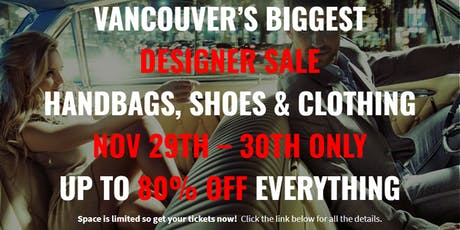 Vancouver's Largest Designer Sale Handbags, Shoes & Clothing up to 80% OFF tickets