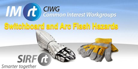 Switchboard and Arc Flash Hazards tickets