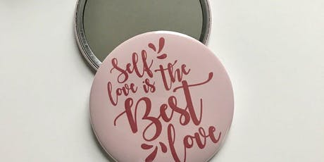 Mirror, mirror on the wall: Self Love is the Best Love Tickets