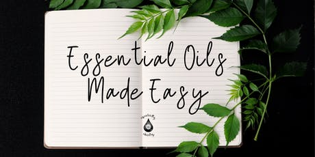 Essential Oils Made Easy! tickets
