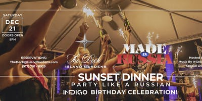 MIAMI Made in Russia Saturday DECEMBER 21st Sunset Dinner Party @ The Deck
