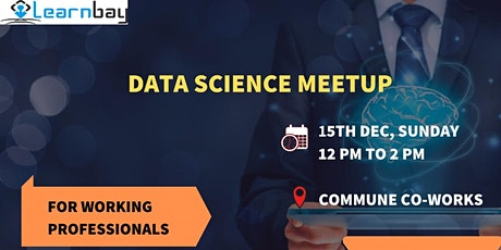 Data Science Meetup by Learnbay tickets