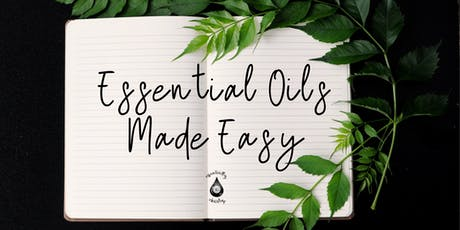 Essential Oils Made Easy ! tickets