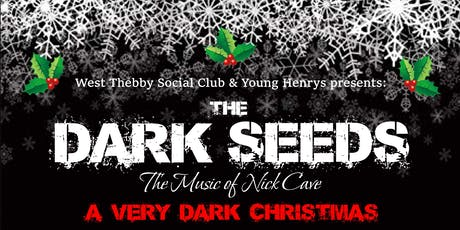 A very Dark Xmas with The Dark Seeds (Nick Cave and the Bad Seeds Show) tickets