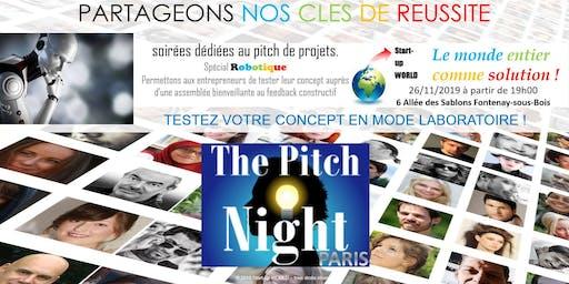 """Pitch night Paris spécial """"ROBOTIQUE"""""""