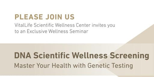 VitalLife Scientific Wellness Center invites you to an Exclusive Seminar