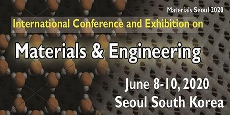 International Conference and Exhibition on Materials Science and Engineerin tickets