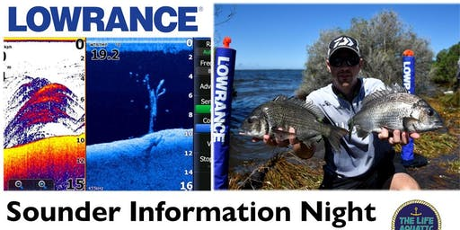 Lowrance Sounder Information Night