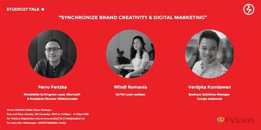 Synchronize Brand Creativity & Digital Marketing
