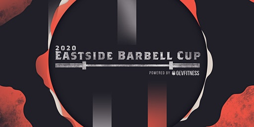 2020 Eastside Barbell Cup Powered By OEVFITNESS