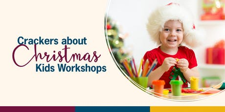 Crackers about Christmas|Bakers Delight Christmas Fun Buns|Kids Workshop tickets