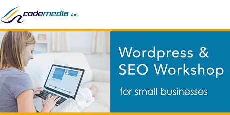 BUILD A WORDPRESS WEBSITE & SEO WORKSHOP tickets