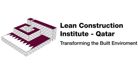 Inauguration for the Lean Construction Institute - Qatar tickets