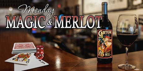 MONDAY MAGIC AND MERLOT tickets