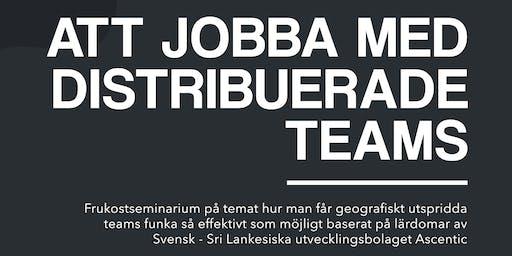 Frukostseminarium - Att jobba med distribuerade teams - ÖREBRO