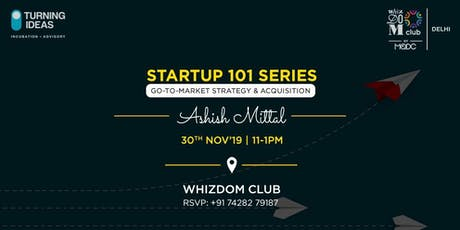 Startup Series 101: Go-to-Market Strategy and Acquisition tickets