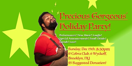 Precious Gorgeous' Holiday Party! tickets