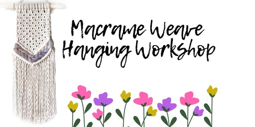 Macrame-Weave  Workshop