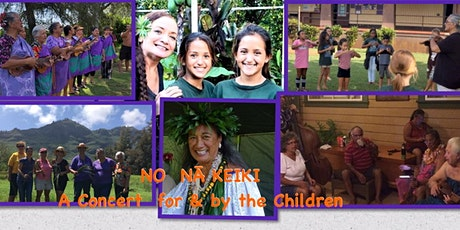 NO NĀ KEIKI —For the Children tickets