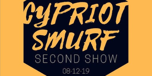 Cypriot Smurf - Second Show!