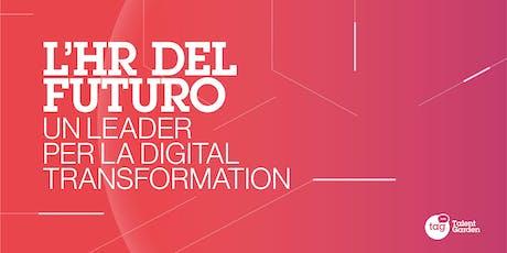 Late Night | L'HR del futuro - Un leader per la Digital Transformation tickets