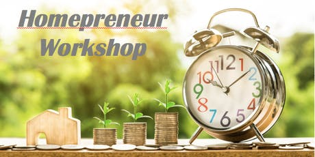 FREE HOMEPRENEUR Workshop tickets