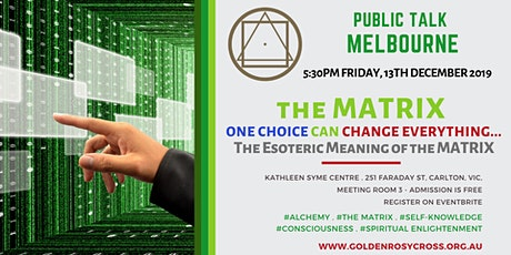 Public Talk: The MATRIX... One Choice Can Change Everything! tickets