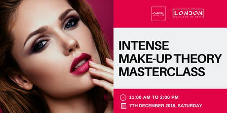 Intense Make-Up Theory Masterclass - LCA Capital Make-Up School tickets