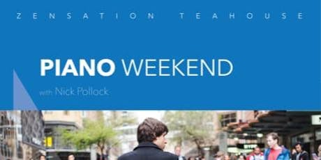 Piano Weekend @ Zensation Teahouse tickets